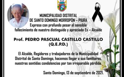 LA MUNICIPALIDAD DISTRITAL DE SANTO DOMINGO, HACE LLEGAR SUS MAS SENTIDAS CONDOLENCIAS A LA FAMILIA CASTILLO PASAPERA.